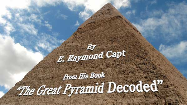 The Great Pyramid Decoded – Excerpt