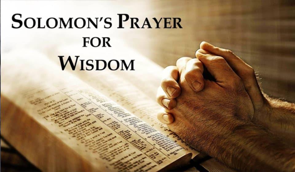 Solomons Prayer for Wisdom