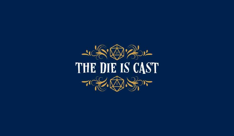 Editorial – The Die Is Cast!